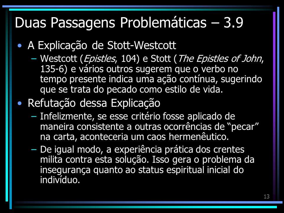 Duas Passagens Problemáticas – 3.9