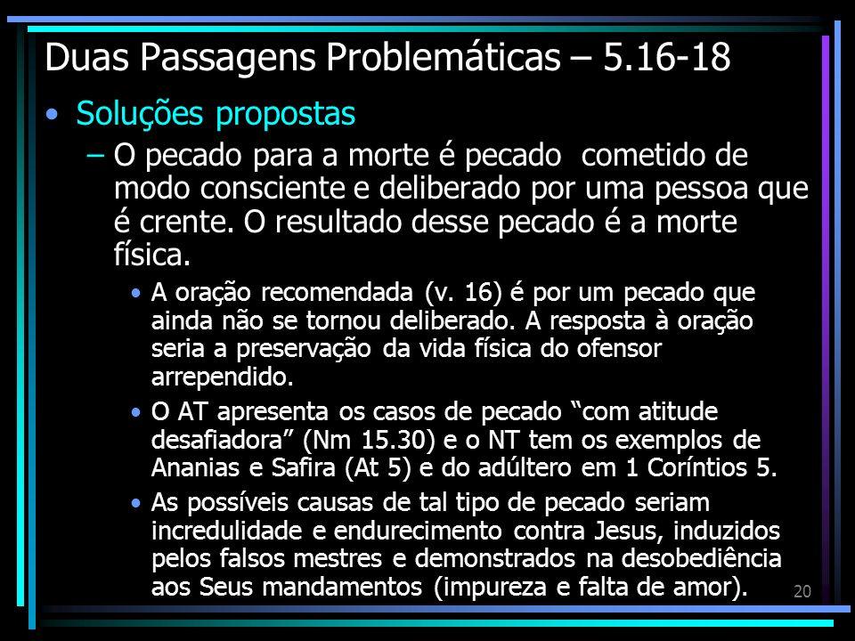 Duas Passagens Problemáticas – 5.16-18