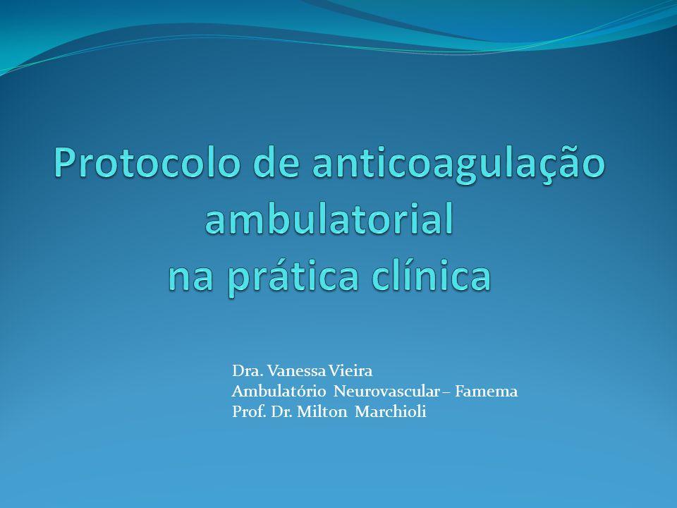 Protocolo de anticoagulação ambulatorial na prática clínica