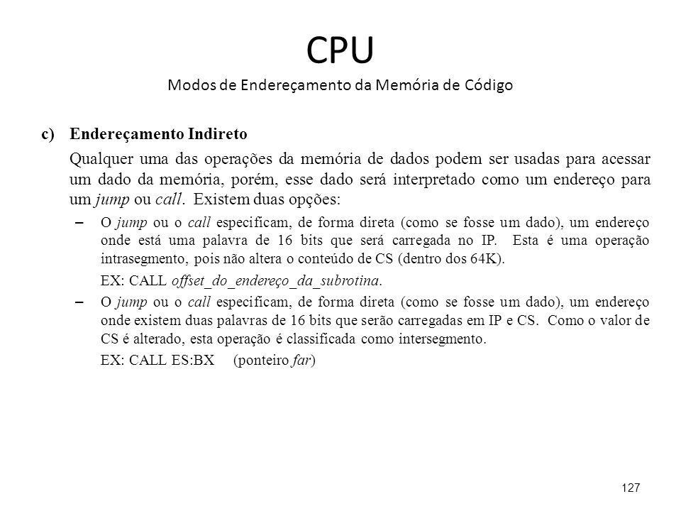 CPU Modos de Endereçamento da Memória de Código