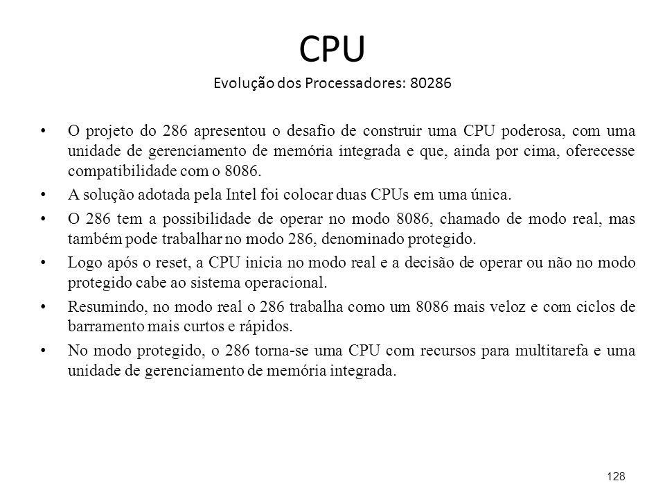 CPU Evolução dos Processadores: 80286