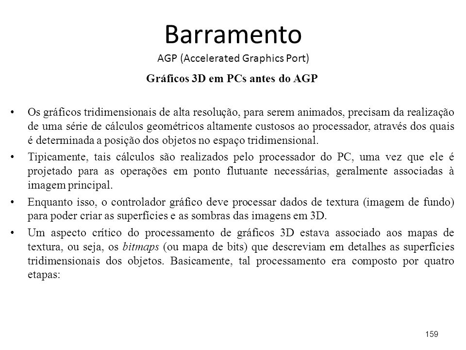 Barramento AGP (Accelerated Graphics Port)