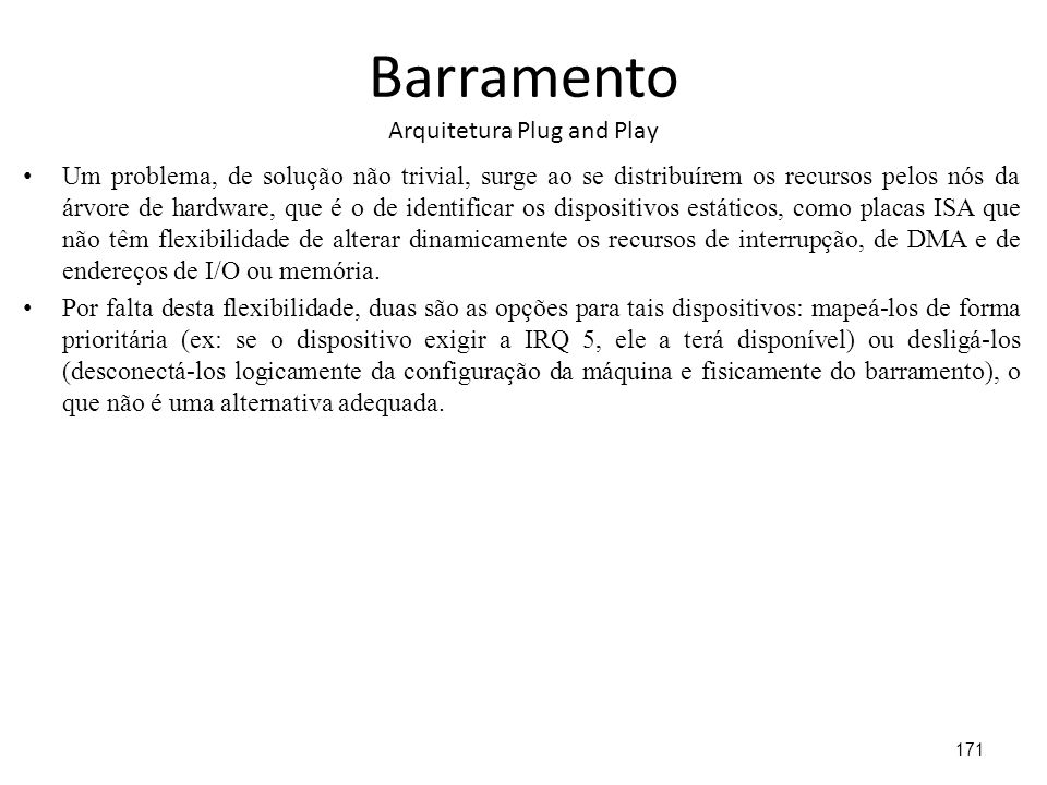 Barramento Arquitetura Plug and Play