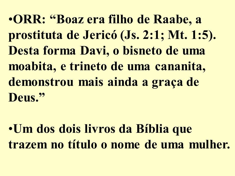 ORR: Boaz era filho de Raabe, a