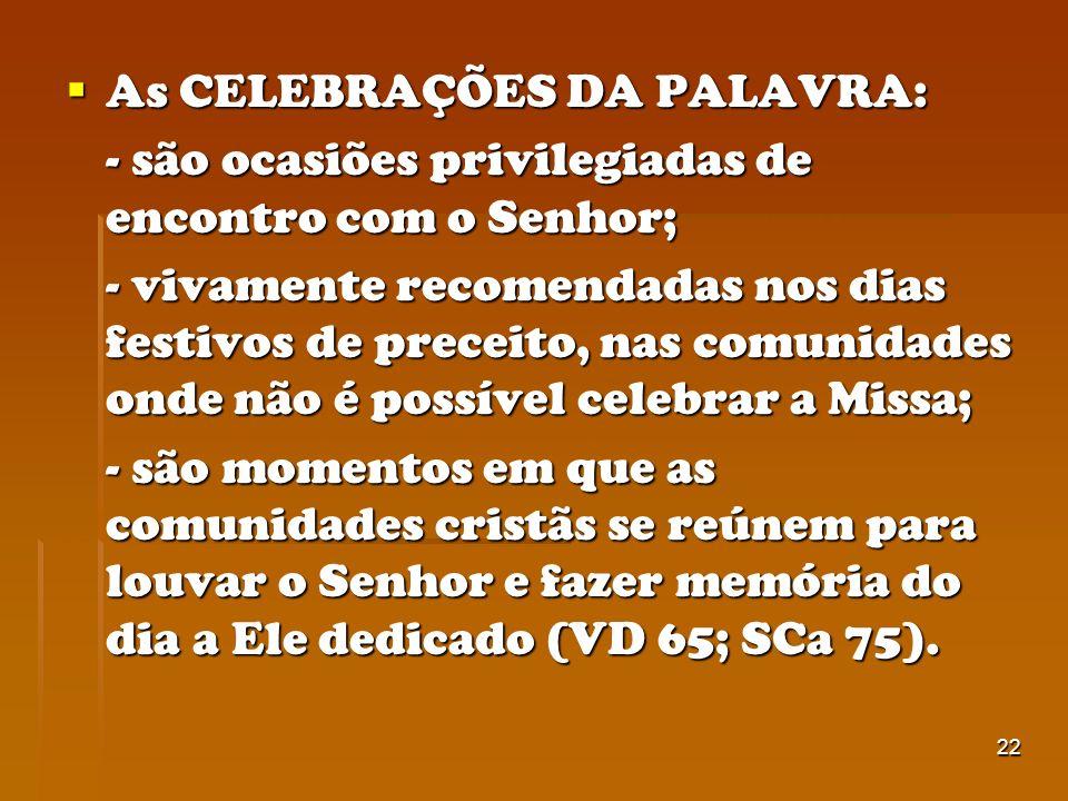 As CELEBRAÇÕES DA PALAVRA: