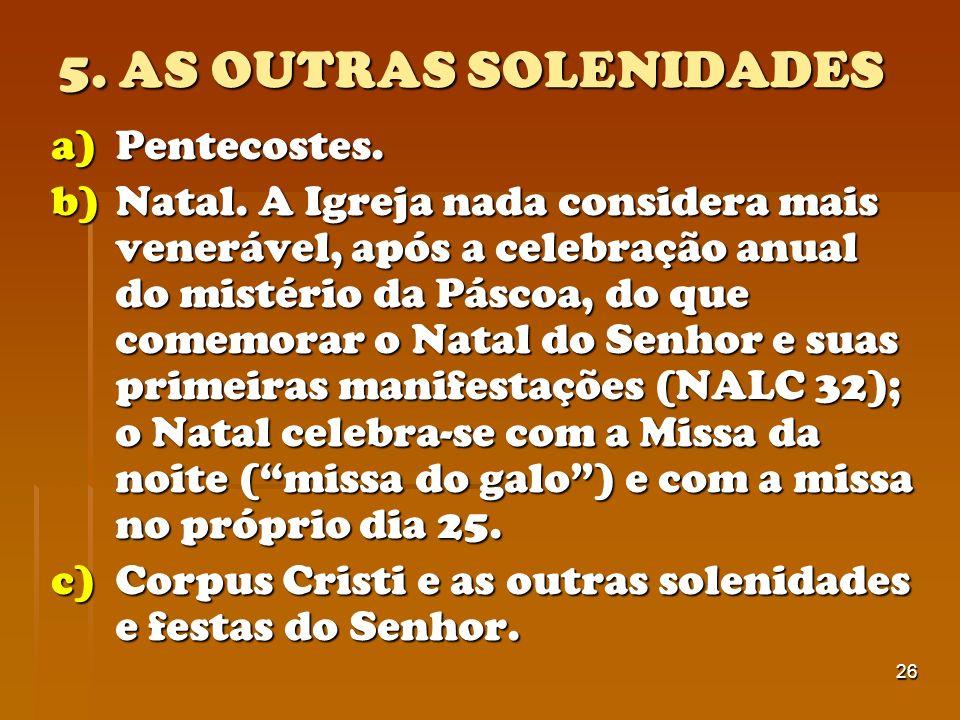 5. AS OUTRAS SOLENIDADES Pentecostes.