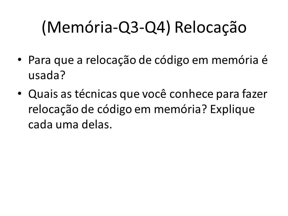 (Memória-Q3-Q4) Relocação