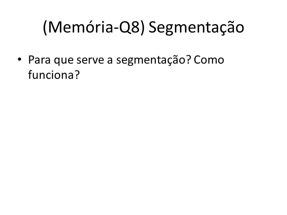 (Memória-Q8) Segmentação