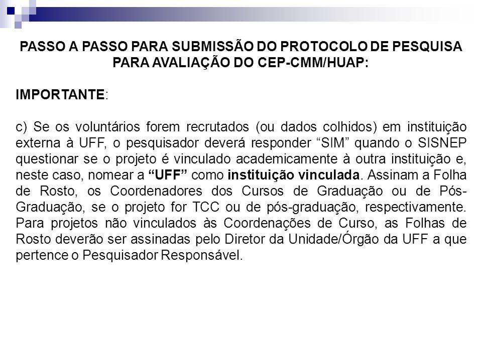 PASSO A PASSO PARA SUBMISSÃO DO PROTOCOLO DE PESQUISA