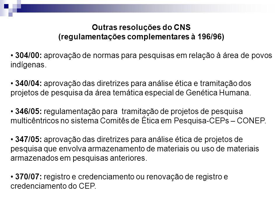 Outras resoluções do CNS (regulamentações complementares à 196/96)
