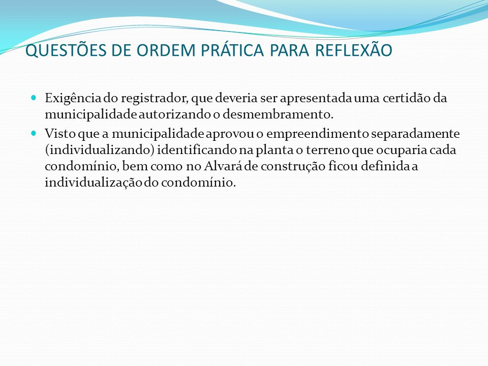 QUESTÕES DE ORDEM PRÁTICA PARA REFLEXÃO