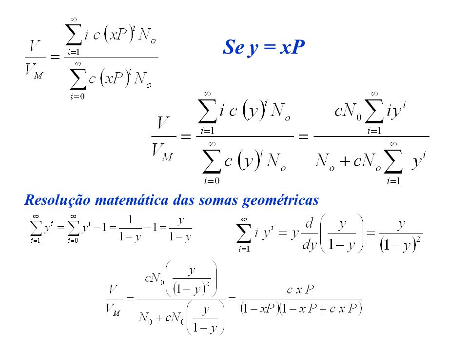 Se y = xP Resolução matemática das somas geométricas