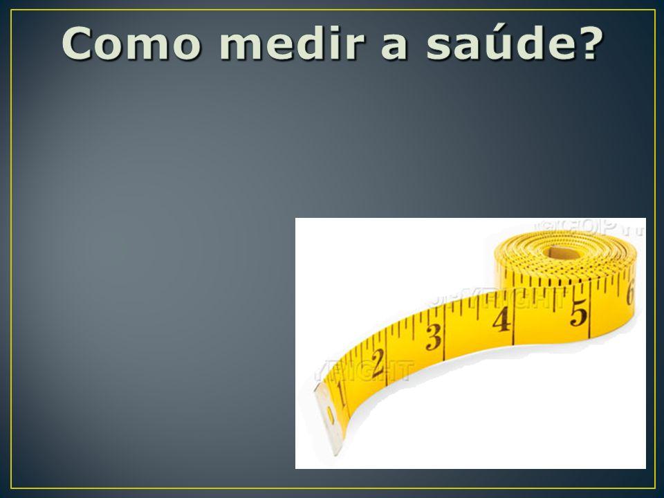 Como medir a saúde