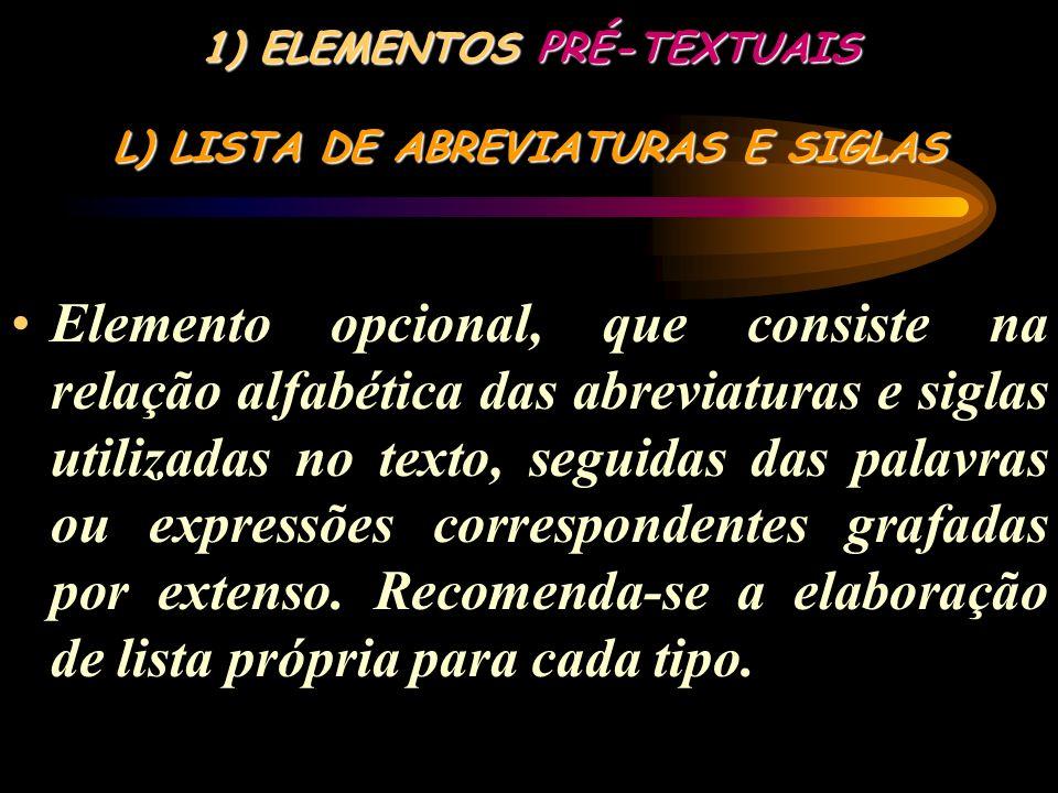 ELEMENTOS PRÉ-TEXTUAIS L) LISTA DE ABREVIATURAS E SIGLAS