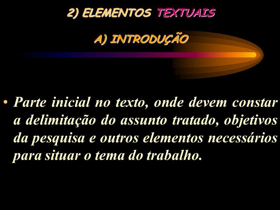 2) ELEMENTOS TEXTUAIS A) INTRODUÇÃO