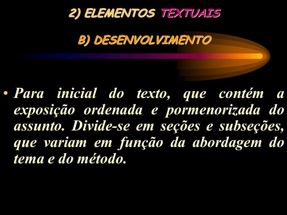 2) ELEMENTOS TEXTUAIS B) DESENVOLVIMENTO