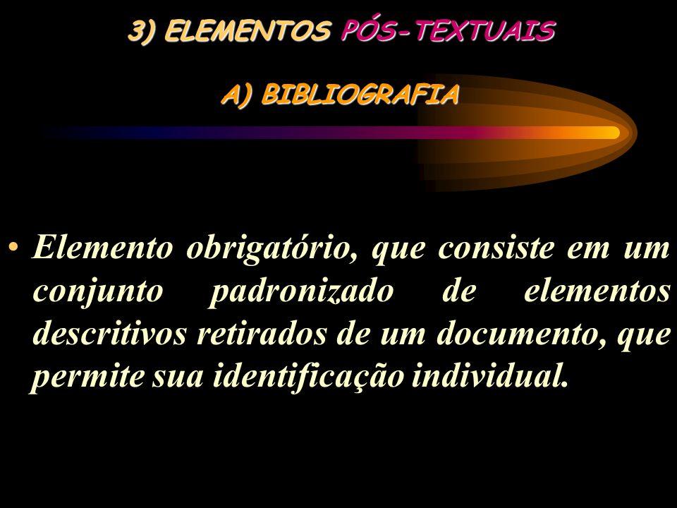 3) ELEMENTOS PÓS-TEXTUAIS A) BIBLIOGRAFIA