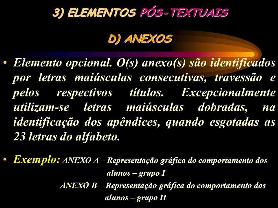 3) ELEMENTOS PÓS-TEXTUAIS D) ANEXOS