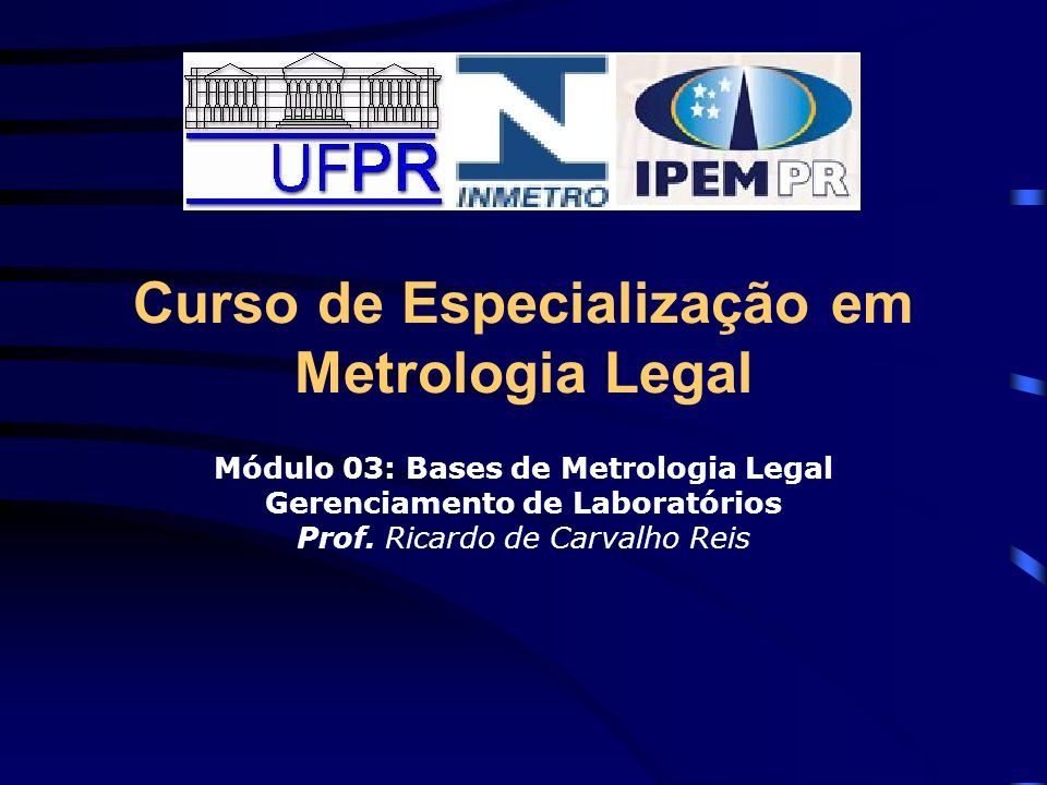 Curso de Especialização em Metrologia Legal