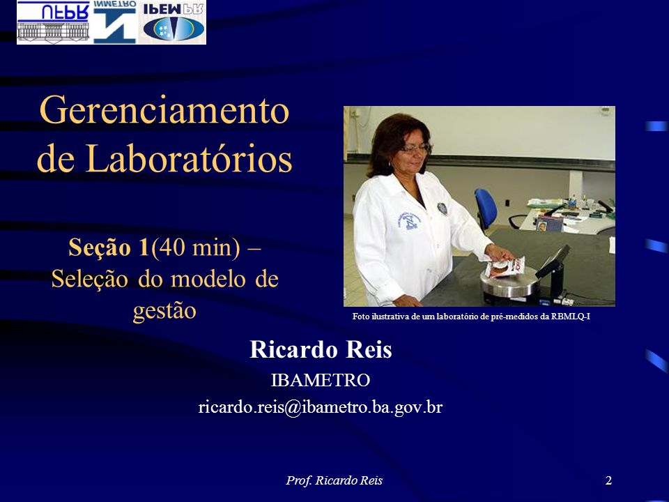 Gerenciamento de Laboratórios Seção 1(40 min) – Seleção do modelo de gestão