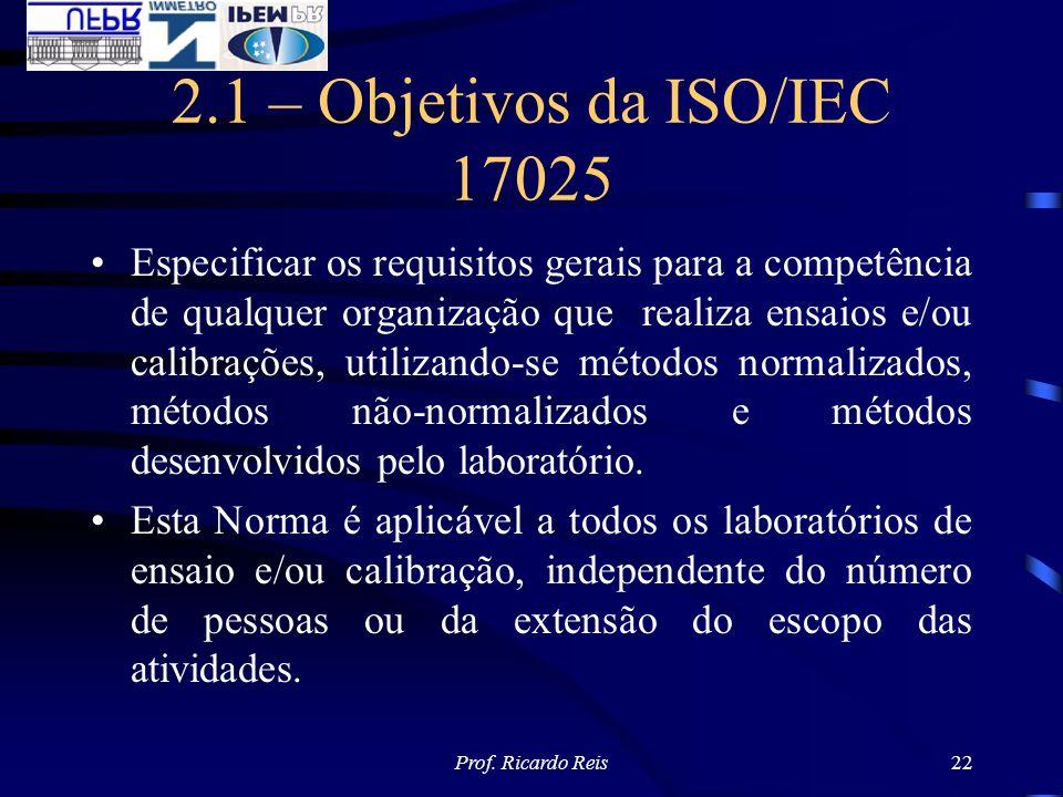 2.1 – Objetivos da ISO/IEC 17025