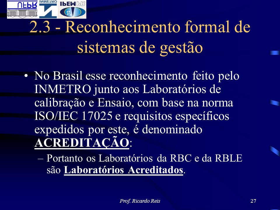 2.3 - Reconhecimento formal de sistemas de gestão