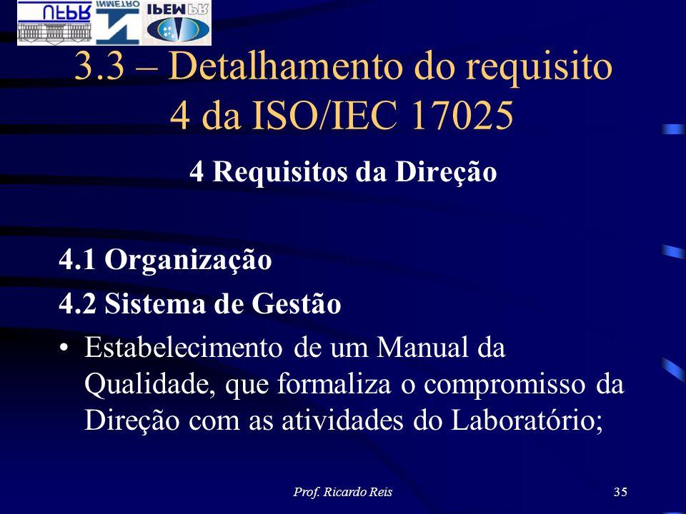 3.3 – Detalhamento do requisito 4 da ISO/IEC 17025