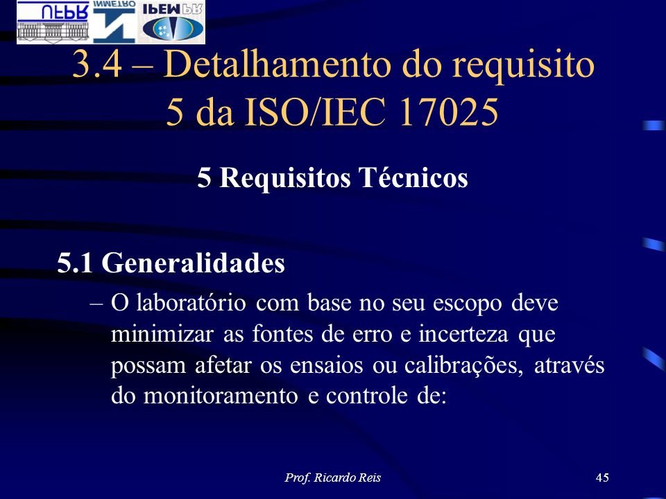 3.4 – Detalhamento do requisito 5 da ISO/IEC 17025