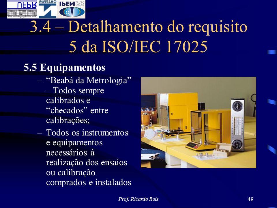 3.4 – Detalhamento do requisito 5 da ISO/IEC 17025