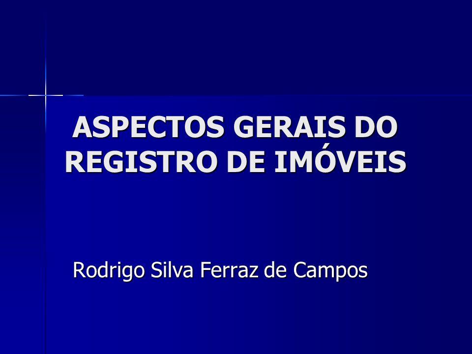 ASPECTOS GERAIS DO REGISTRO DE IMÓVEIS