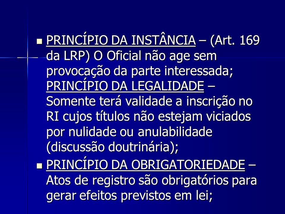 PRINCÍPIO DA INSTÂNCIA – (Art