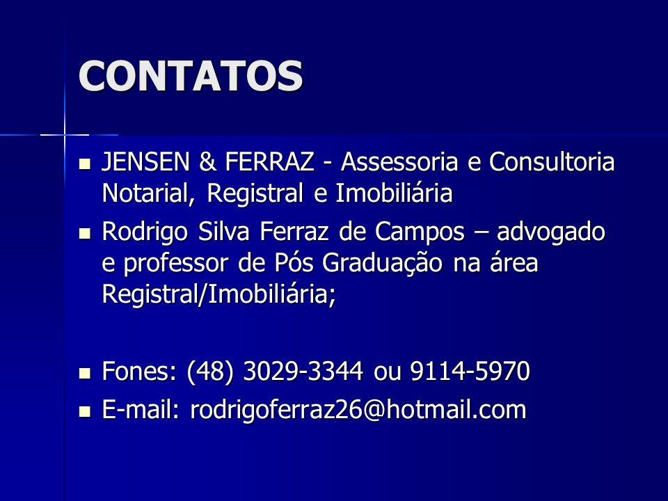 CONTATOS JENSEN & FERRAZ - Assessoria e Consultoria Notarial, Registral e Imobiliária.
