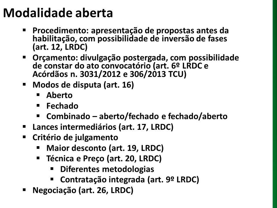Modalidade aberta Procedimento: apresentação de propostas antes da habilitação, com possibilidade de inversão de fases (art. 12, LRDC)