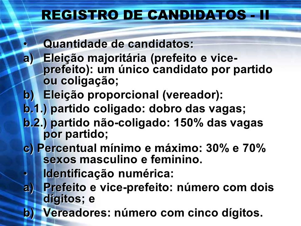 REGISTRO DE CANDIDATOS - II