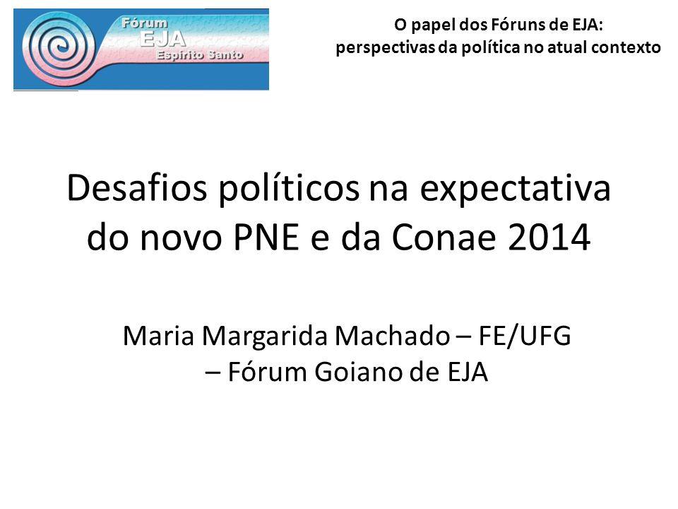Desafios políticos na expectativa do novo PNE e da Conae 2014