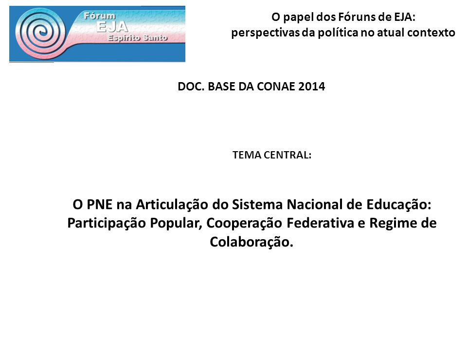 DOC. BASE DA CONAE 2014TEMA CENTRAL: