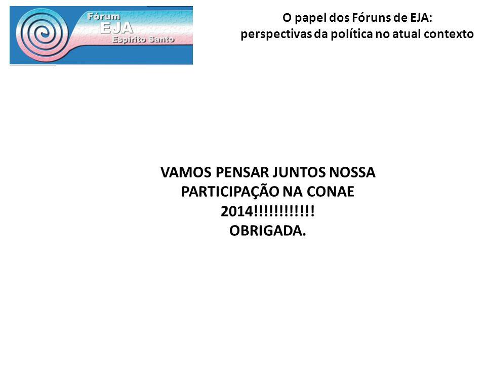 VAMOS PENSAR JUNTOS NOSSA PARTICIPAÇÃO NA CONAE 2014!!!!!!!!!!!!