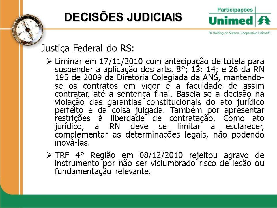 DECISÕES JUDICIAIS Justiça Federal do RS: