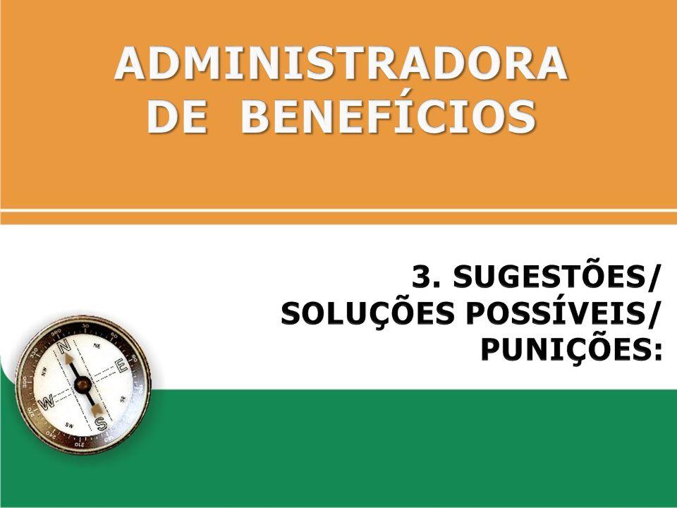 ADMINISTRADORA DE BENEFÍCIOS