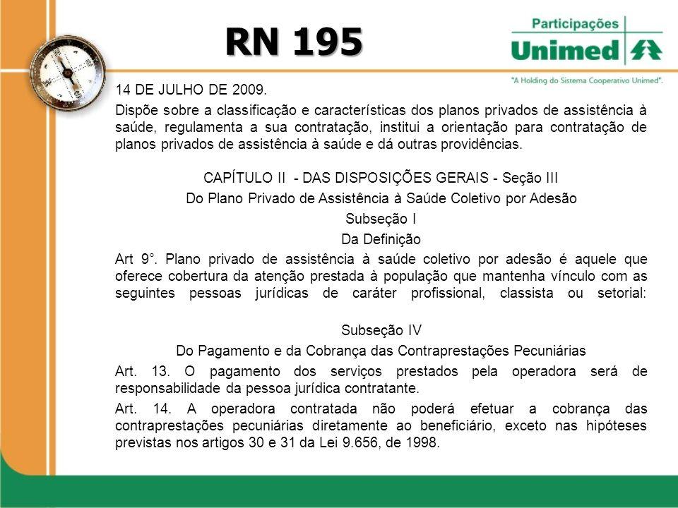 RN 195 14 DE JULHO DE 2009.