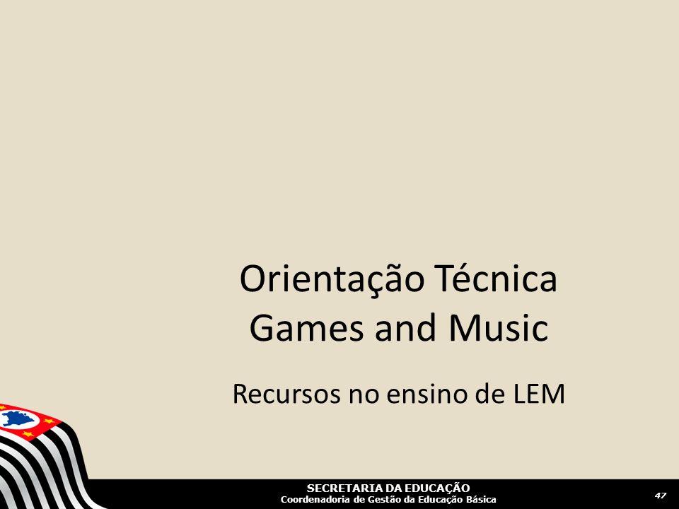 Orientação Técnica Games and Music