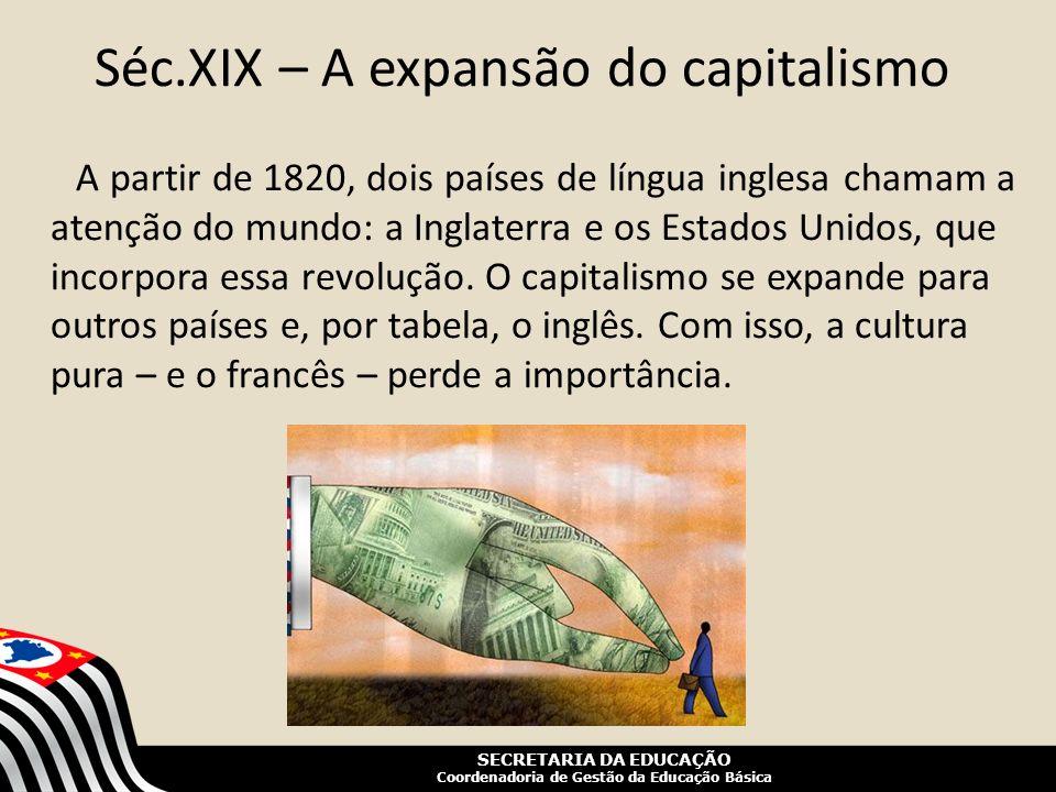 Séc.XIX – A expansão do capitalismo