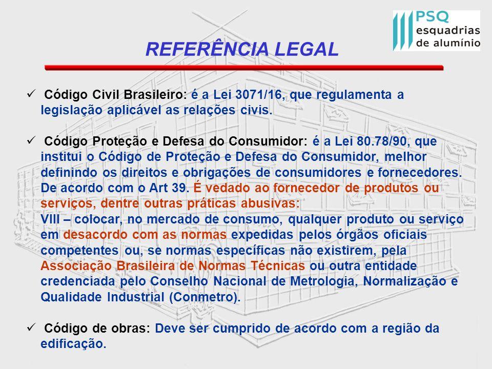 REFERÊNCIA LEGALCódigo Civil Brasileiro: é a Lei 3071/16, que regulamenta a legislação aplicável as relações civis.