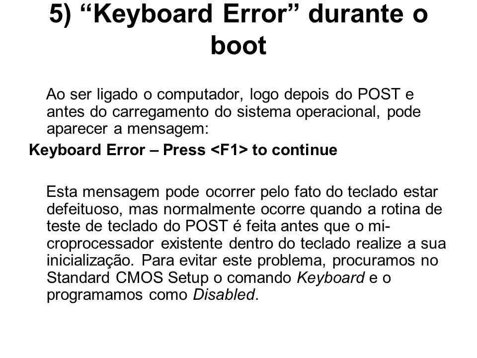 5) Keyboard Error durante o boot