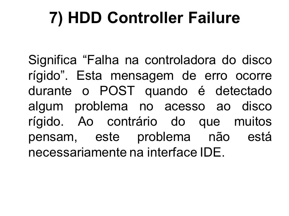 7) HDD Controller Failure