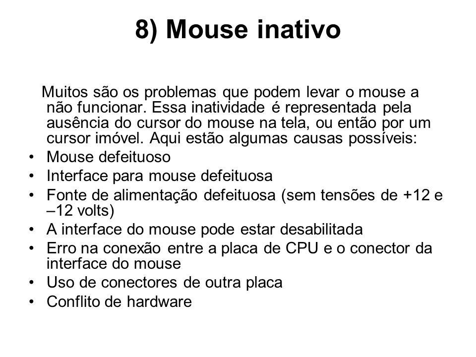 8) Mouse inativo