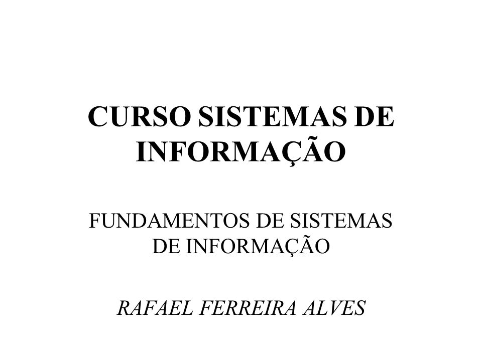 CURSO SISTEMAS DE INFORMAÇÃO