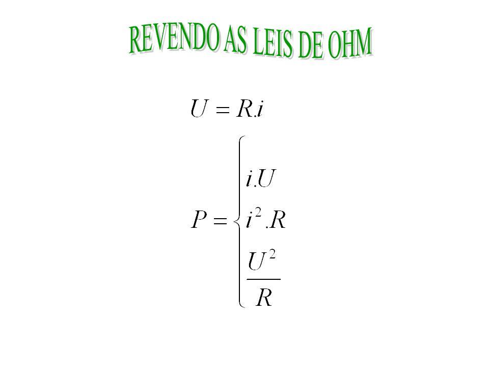 REVENDO AS LEIS DE OHM