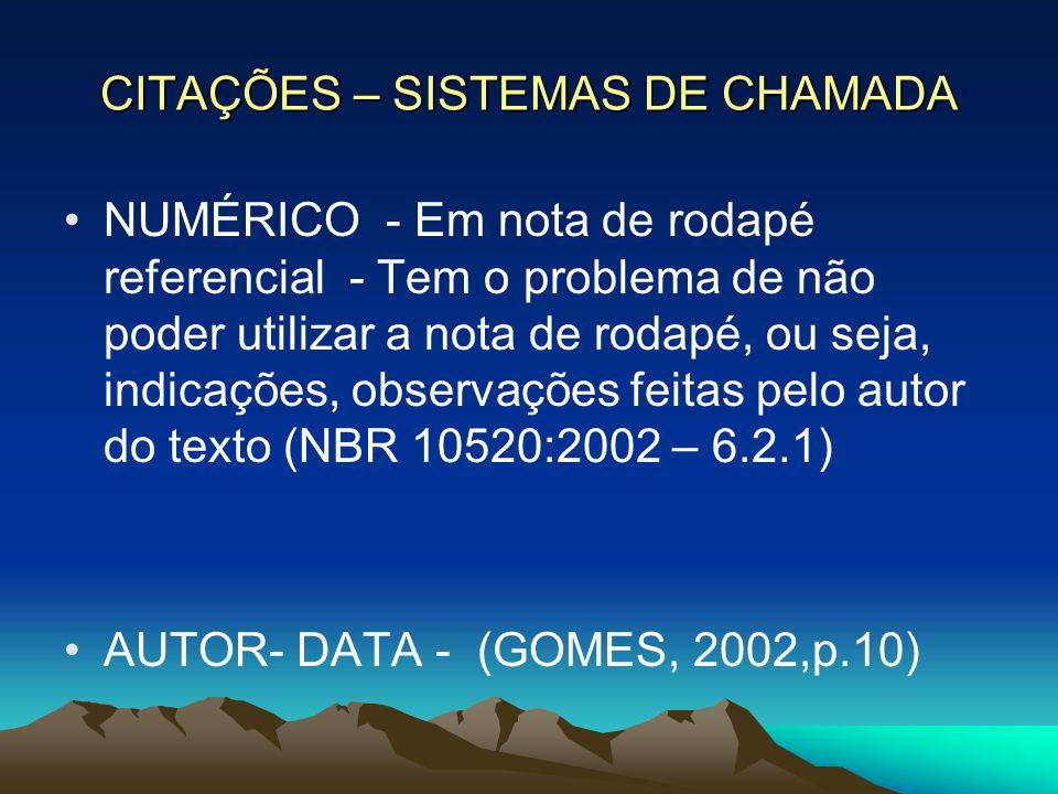 CITAÇÕES – SISTEMAS DE CHAMADA
