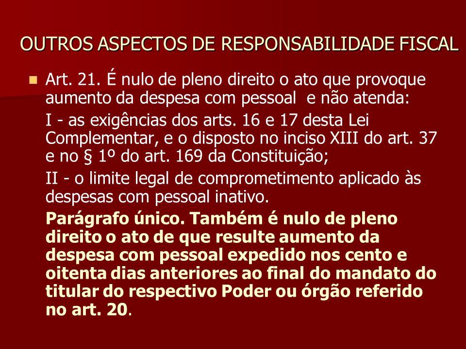OUTROS ASPECTOS DE RESPONSABILIDADE FISCAL